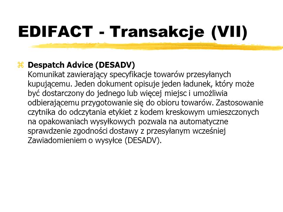 EDIFACT - Transakcje (VII)