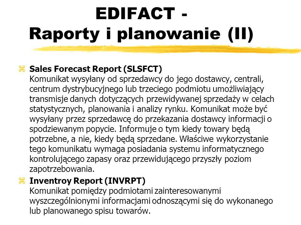 EDIFACT - Raporty i planowanie (II)