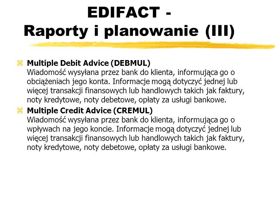 EDIFACT - Raporty i planowanie (III)