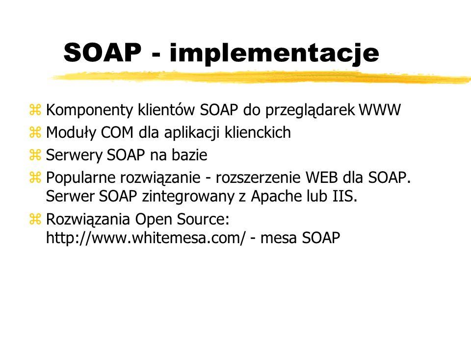 SOAP - implementacje Komponenty klientów SOAP do przeglądarek WWW