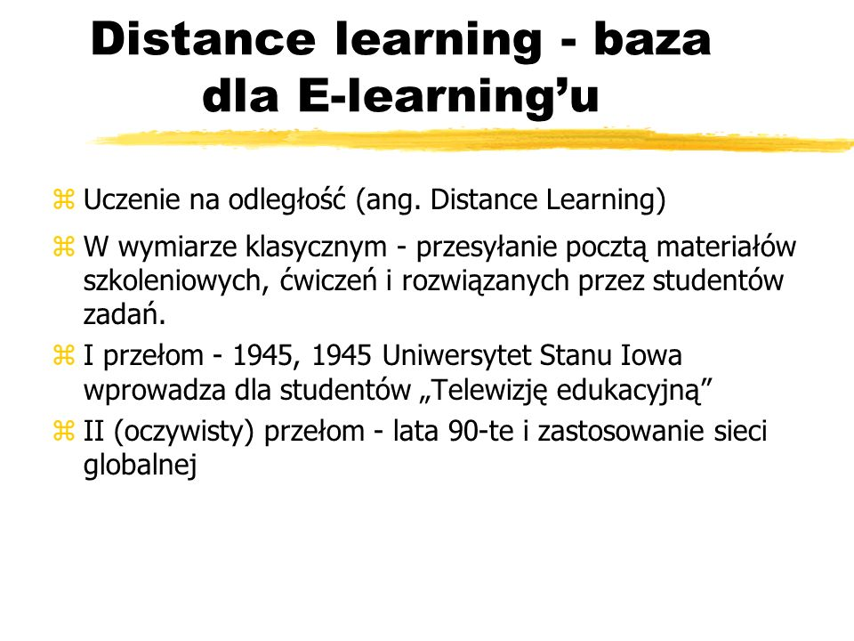 Distance learning - baza dla E-learning'u