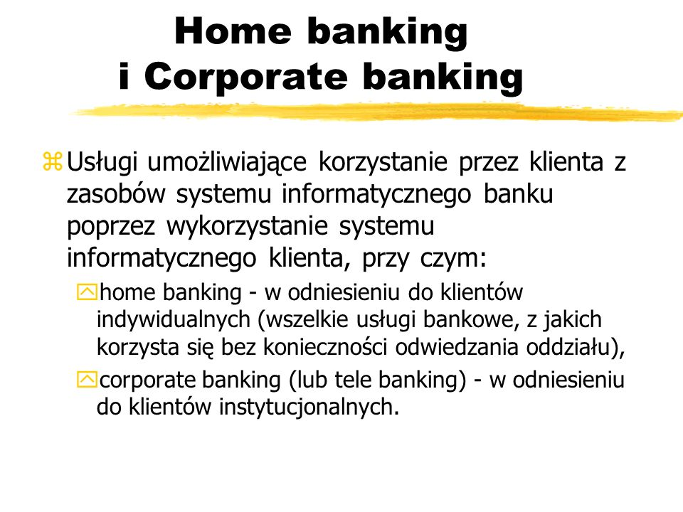 Home banking i Corporate banking