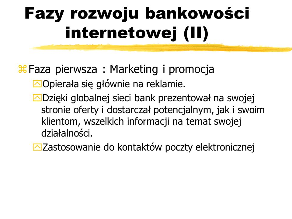 Fazy rozwoju bankowości internetowej (II)