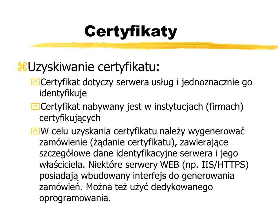 Certyfikaty Uzyskiwanie certyfikatu: