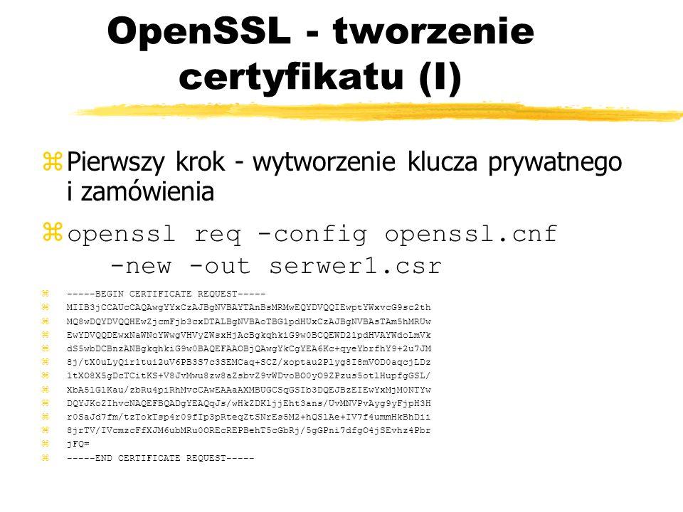 OpenSSL - tworzenie certyfikatu (I)