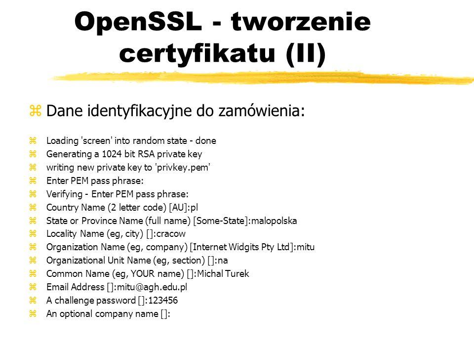 OpenSSL - tworzenie certyfikatu (II)