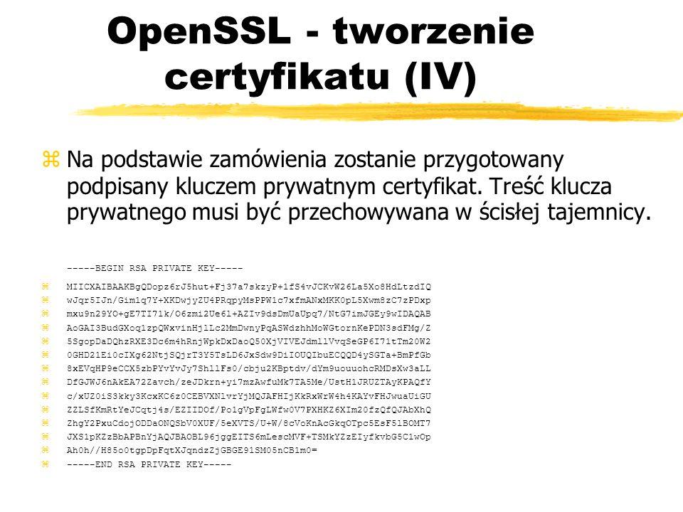 OpenSSL - tworzenie certyfikatu (IV)