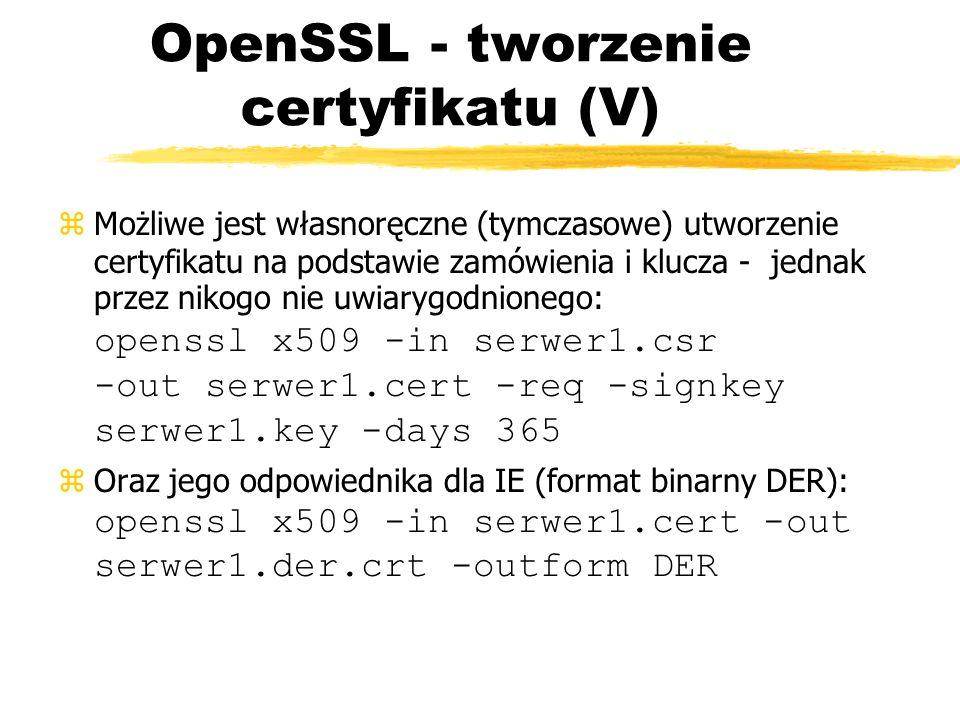 OpenSSL - tworzenie certyfikatu (V)