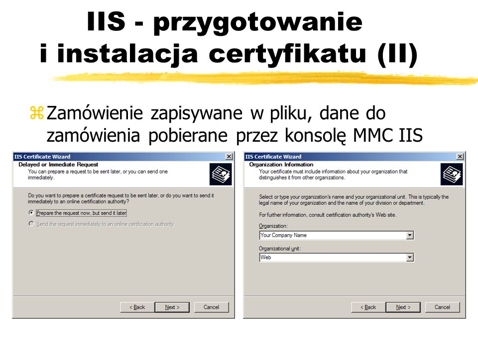 IIS - przygotowanie i instalacja certyfikatu (II)
