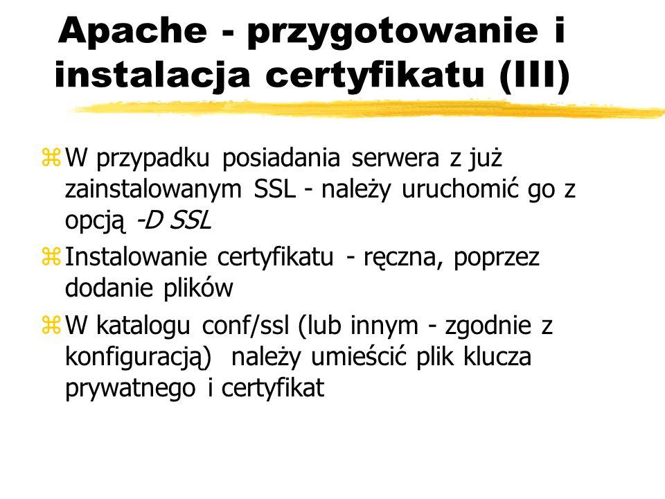 Apache - przygotowanie i instalacja certyfikatu (III)