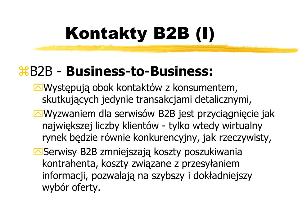 Kontakty B2B (I) B2B - Business-to-Business: