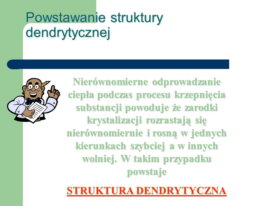 Powstawanie struktury dendrytycznej