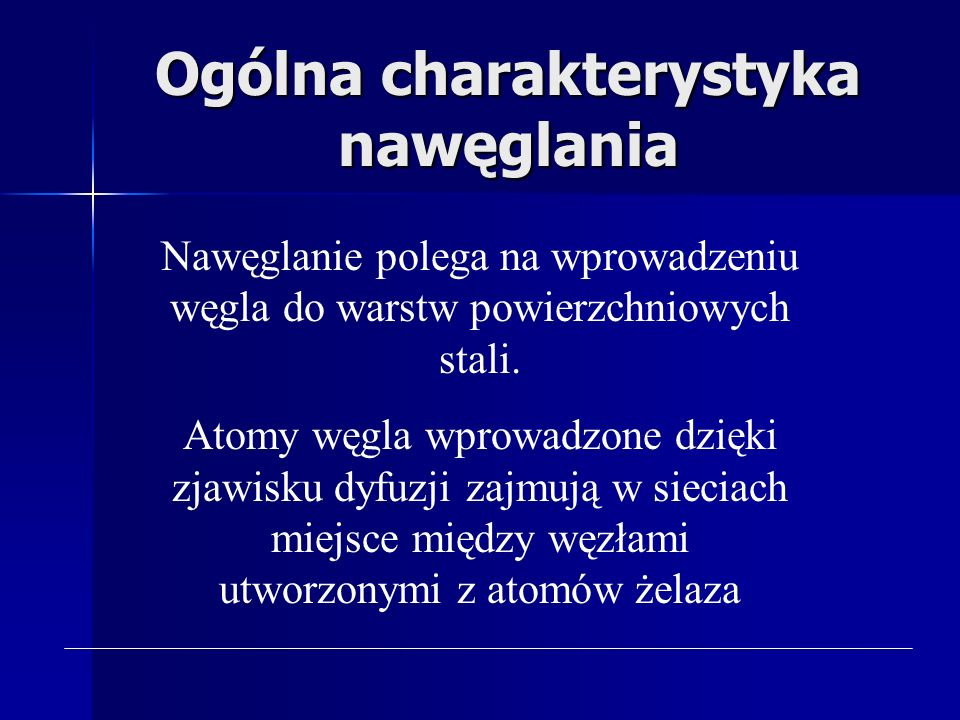 Ogólna charakterystyka nawęglania