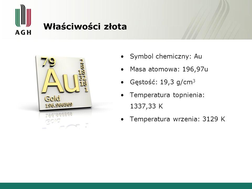 Właściwości złota Symbol chemiczny: Au Masa atomowa: 196,97u