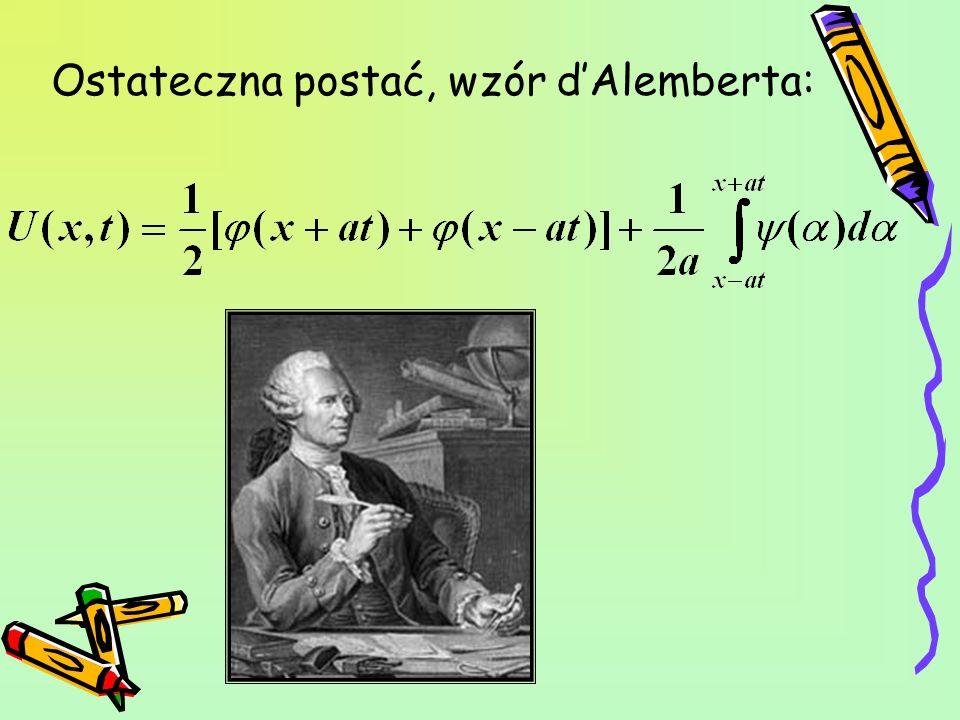 Ostateczna postać, wzór d'Alemberta: