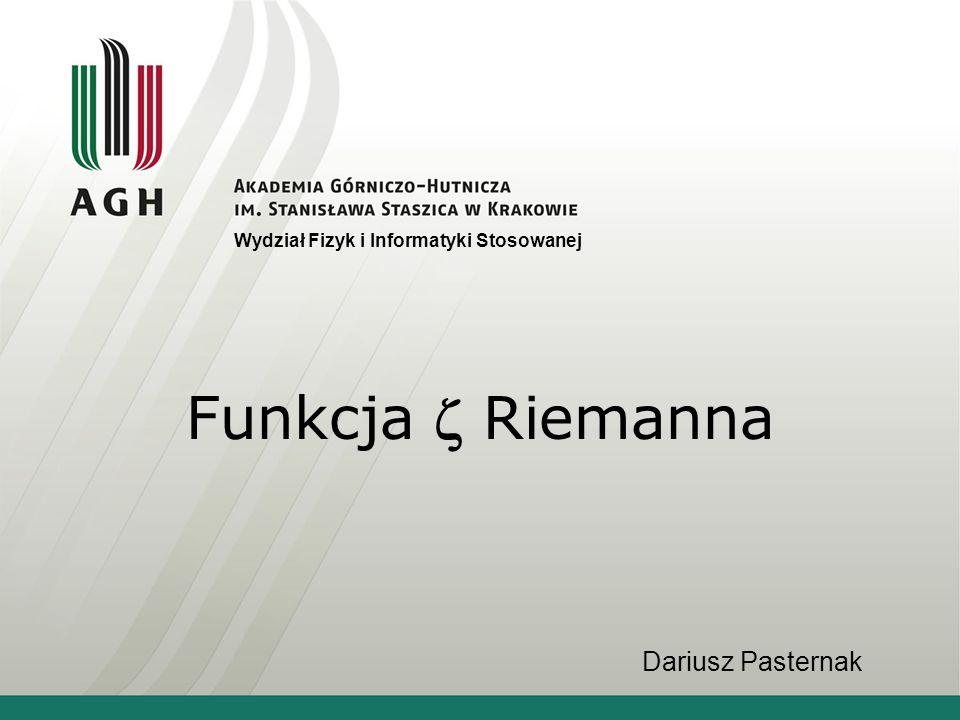 Funkcja  Riemanna Dariusz Pasternak