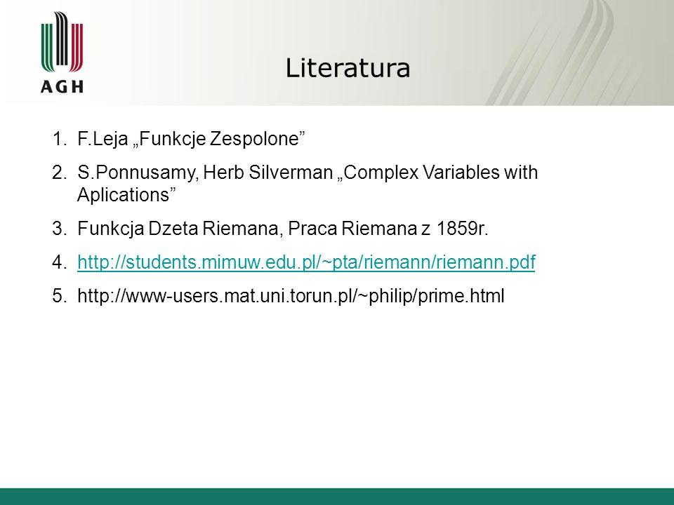 "Literatura F.Leja ""Funkcje Zespolone"
