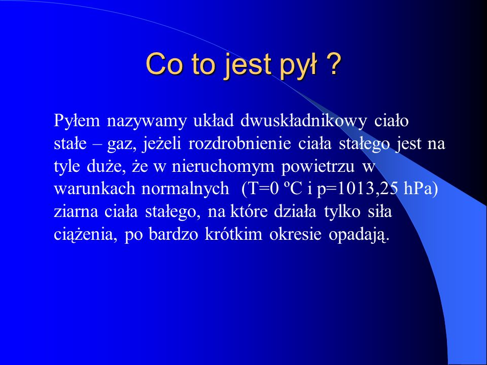 Co to jest pył