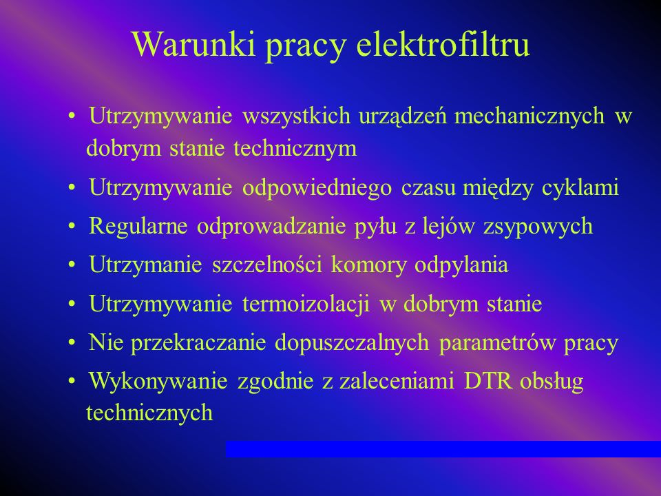 Warunki pracy elektrofiltru