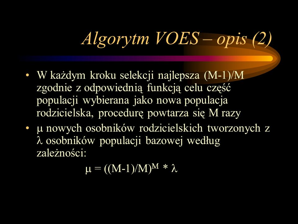 Algorytm VOES – opis (2)
