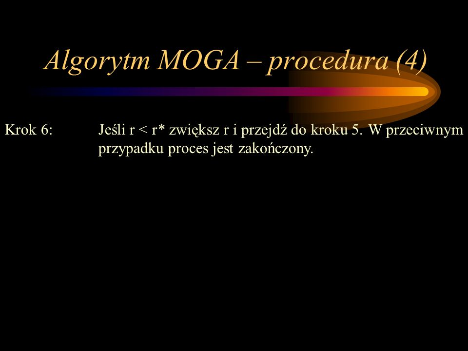 Algorytm MOGA – procedura (4)
