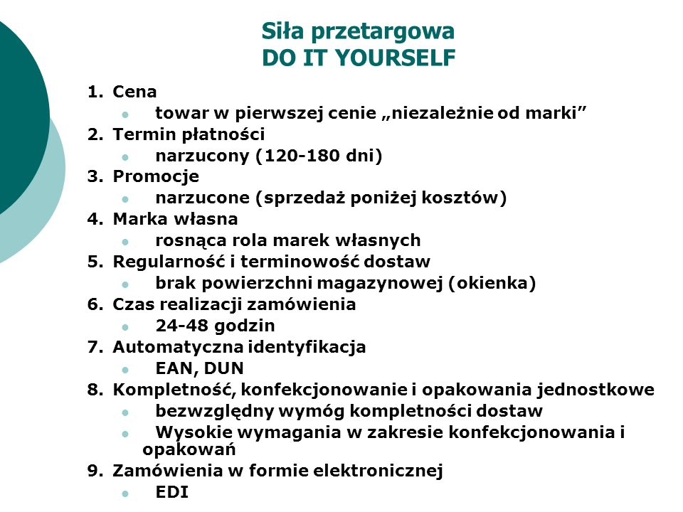 Siła przetargowa DO IT YOURSELF