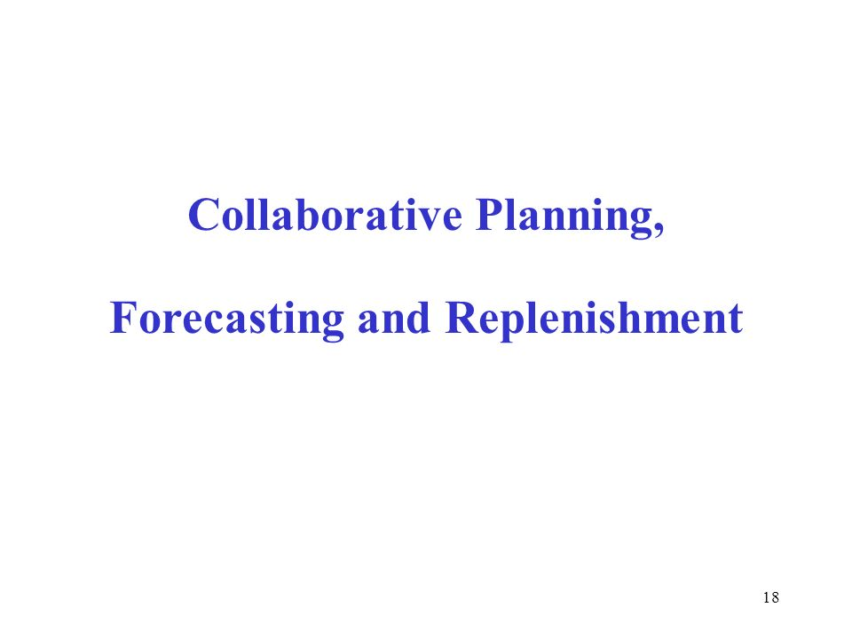 Collaborative Planning, Forecasting and Replenishment