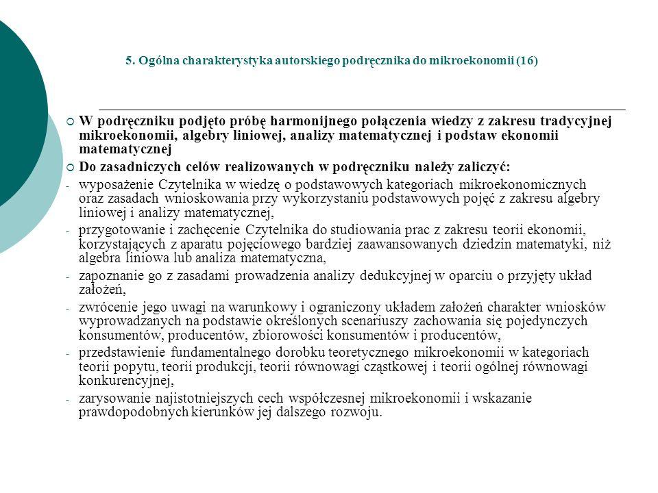 Do zasadniczych celów realizowanych w podręczniku należy zaliczyć: