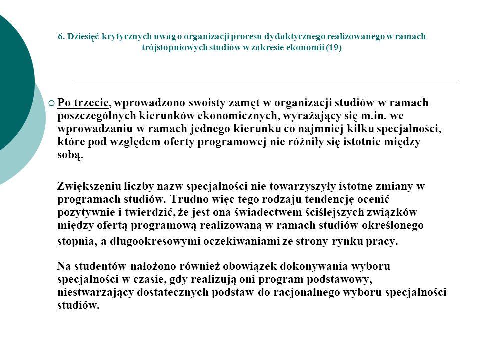 6. Dziesięć krytycznych uwag o organizacji procesu dydaktycznego realizowanego w ramach trójstopniowych studiów w zakresie ekonomii (19)