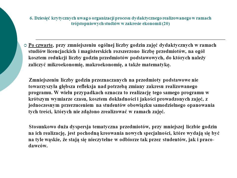 6. Dziesięć krytycznych uwag o organizacji procesu dydaktycznego realizowanego w ramach trójstopniowych studiów w zakresie ekonomii (20)
