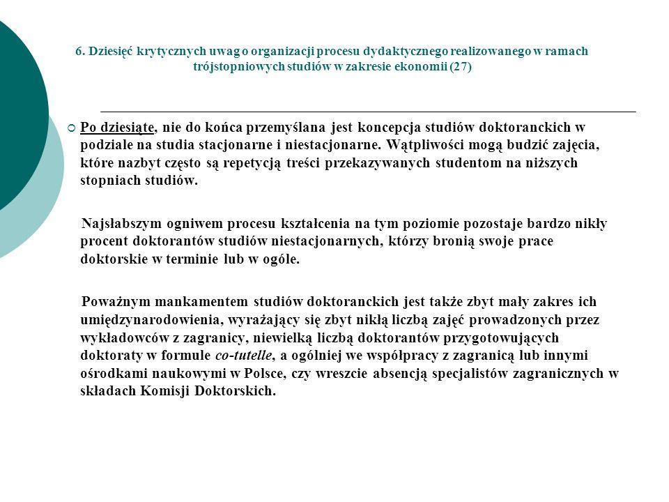 6. Dziesięć krytycznych uwag o organizacji procesu dydaktycznego realizowanego w ramach trójstopniowych studiów w zakresie ekonomii (27)