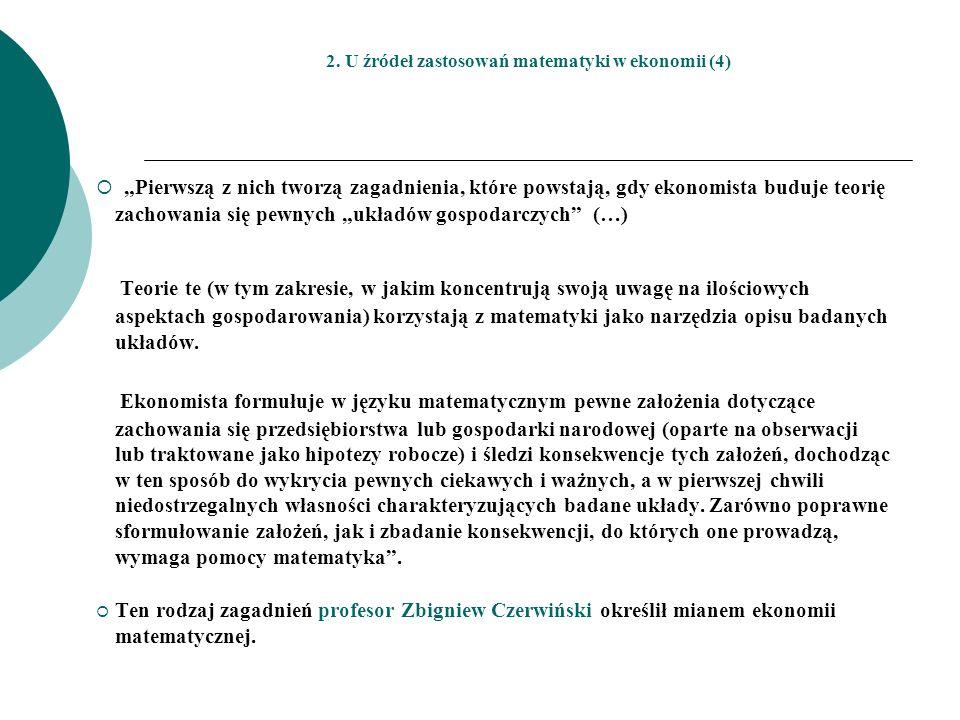 2. U źródeł zastosowań matematyki w ekonomii (4)