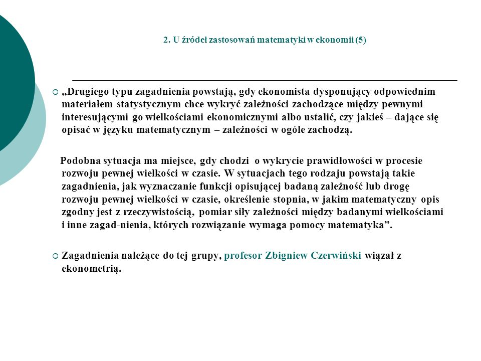2. U źródeł zastosowań matematyki w ekonomii (5)