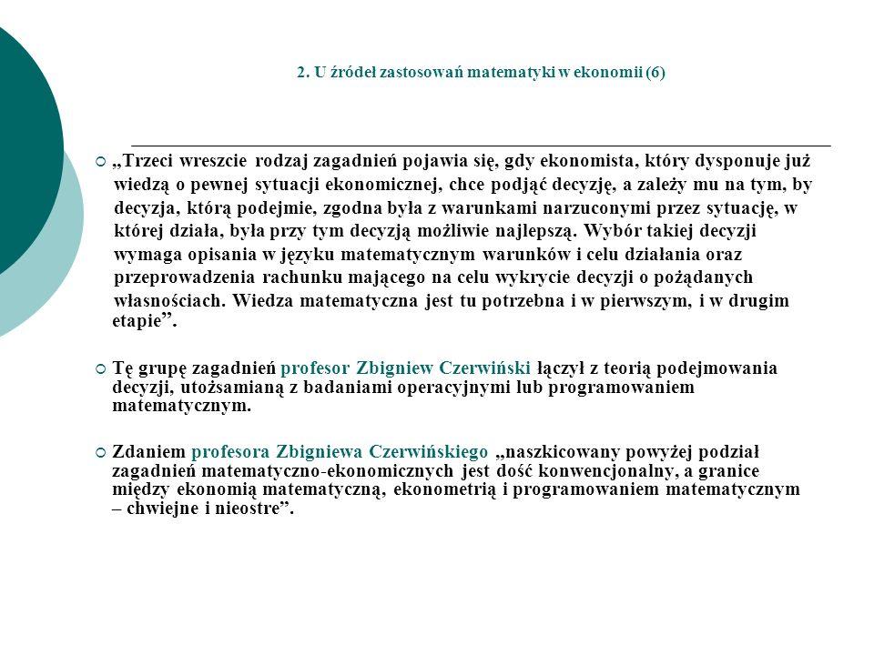 2. U źródeł zastosowań matematyki w ekonomii (6)