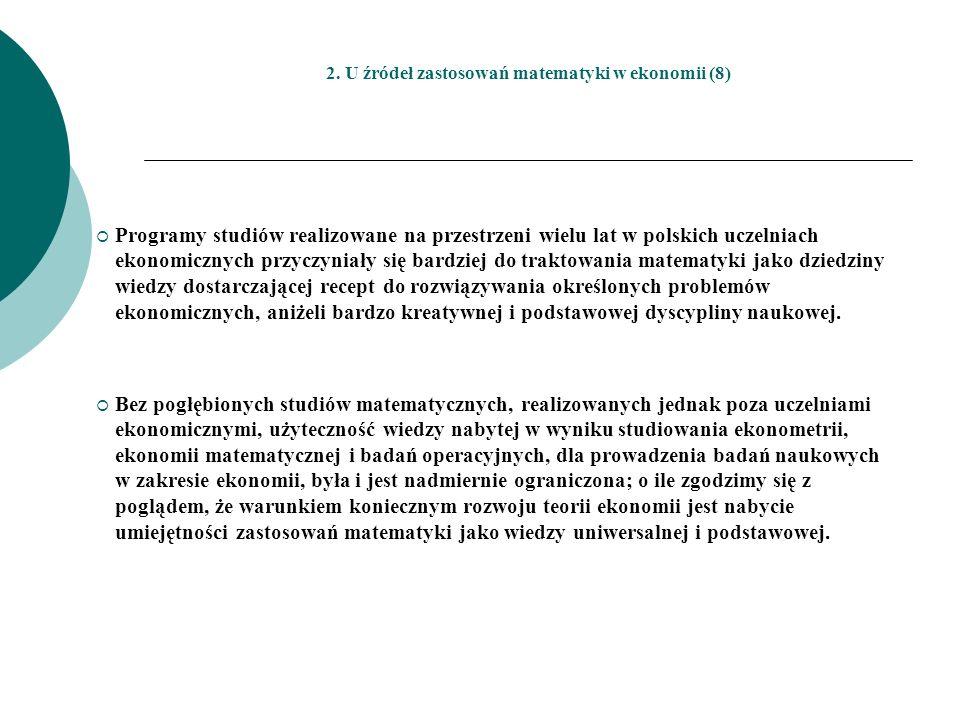 2. U źródeł zastosowań matematyki w ekonomii (8)