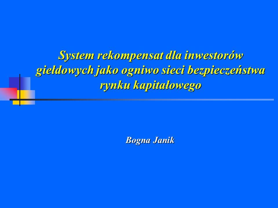System rekompensat dla inwestorów giełdowych jako ogniwo sieci bezpieczeństwa rynku kapitałowego