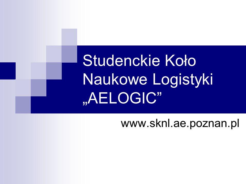 """Studenckie Koło Naukowe Logistyki """"AELOGIC"""