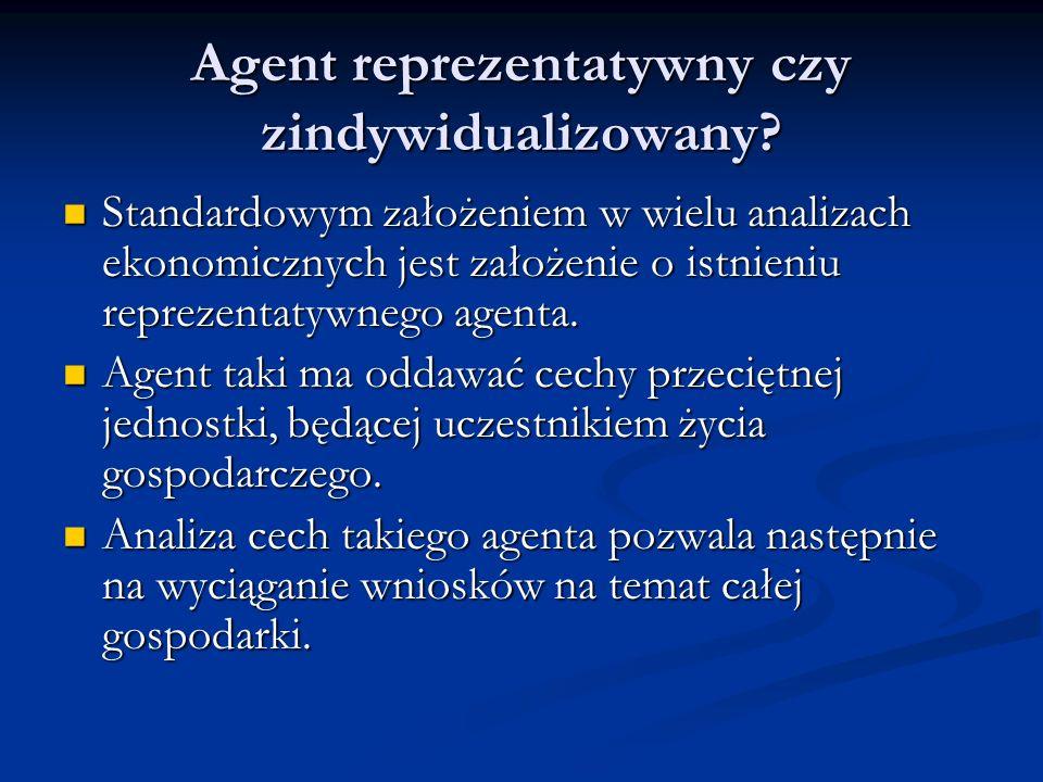 Agent reprezentatywny czy zindywidualizowany