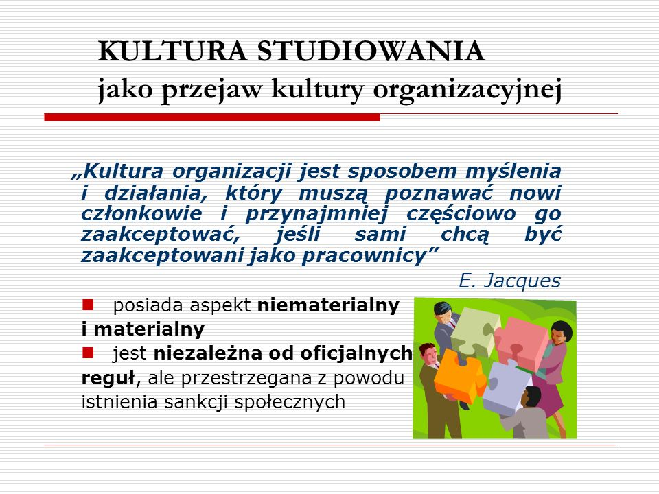 KULTURA STUDIOWANIA jako przejaw kultury organizacyjnej