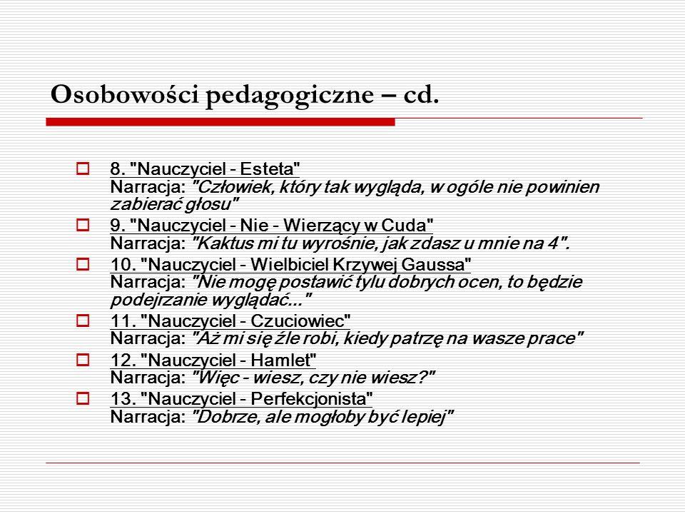 Osobowości pedagogiczne – cd.