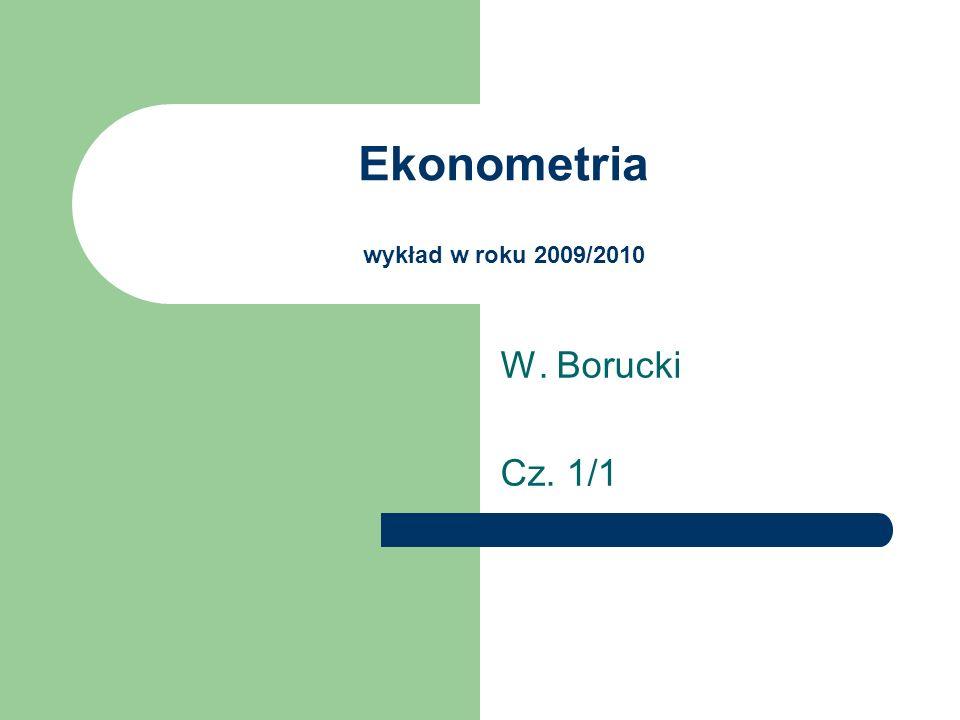 Ekonometria wykład w roku 2009/2010