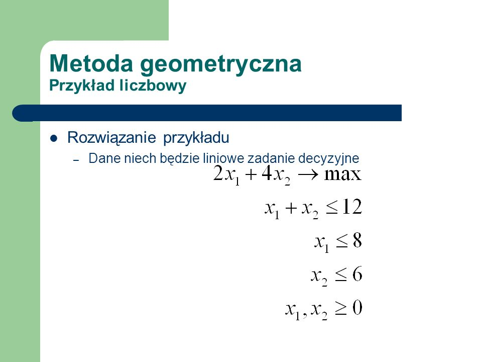 Metoda geometryczna Przykład liczbowy