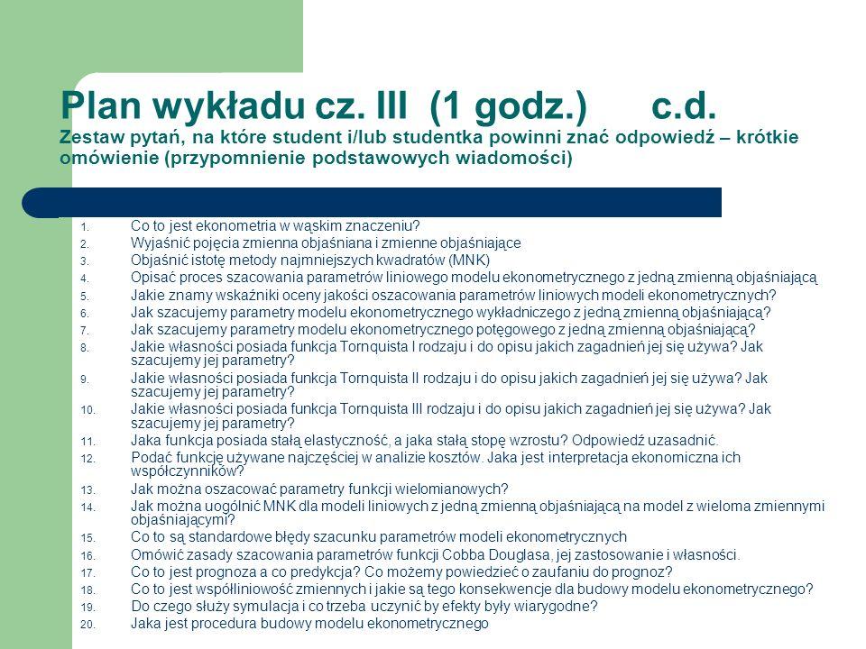 Plan wykładu cz. III (1 godz. ) c. d