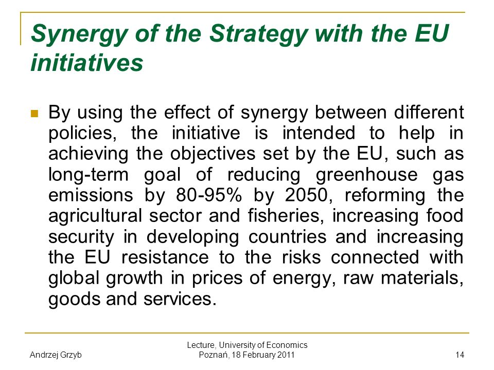 Synergy of the Strategy with the EU initiatives