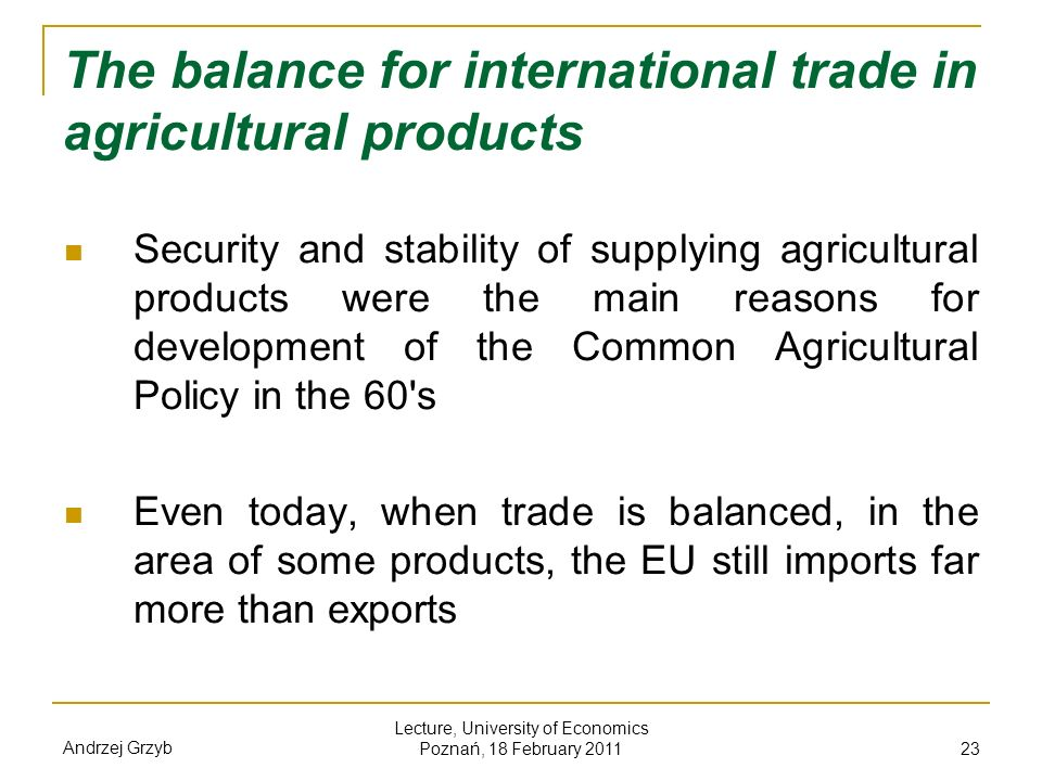 The balance for international trade in agricultural products