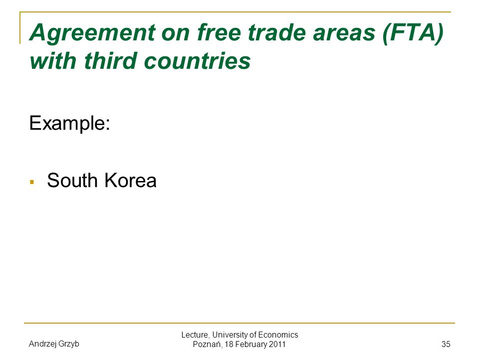 Agreement on free trade areas (FTA) with third countries