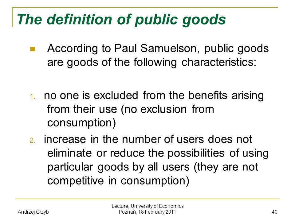 The definition of public goods
