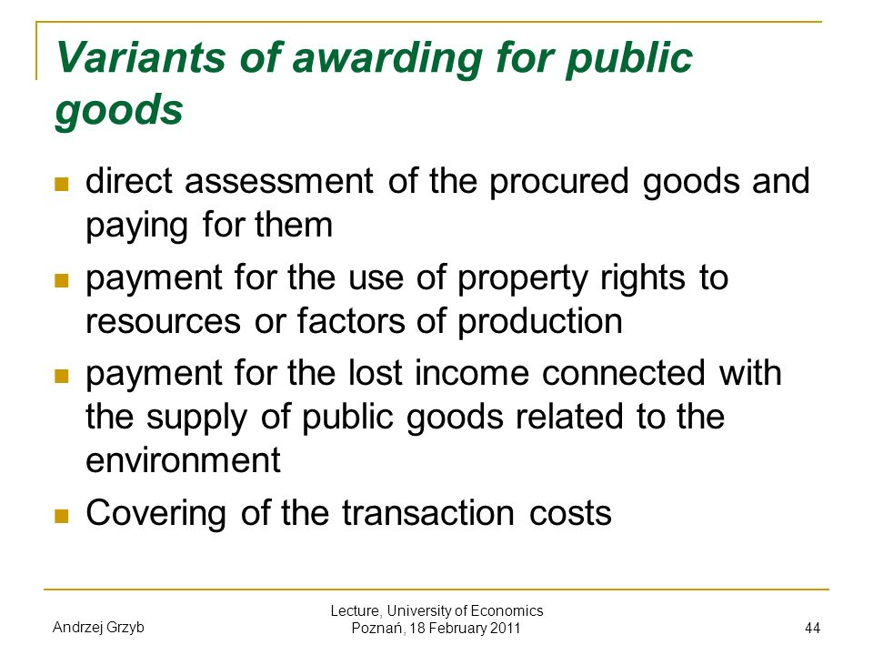 Variants of awarding for public goods
