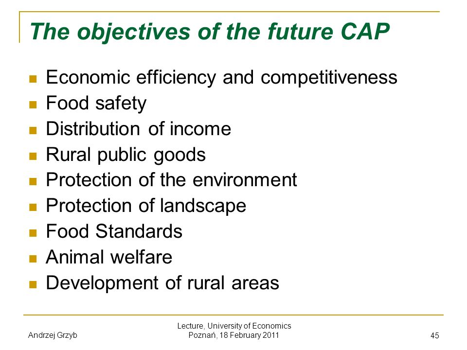 The objectives of the future CAP