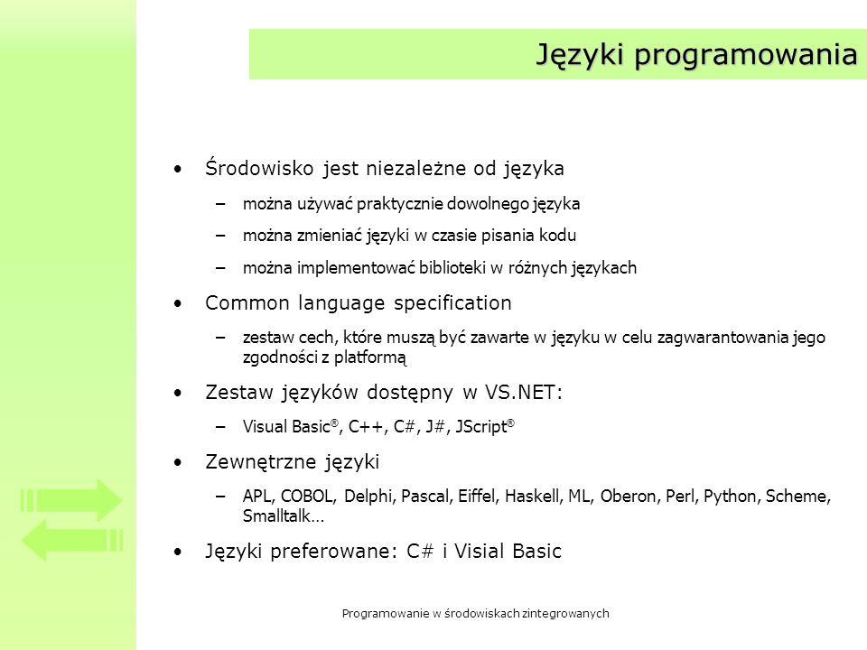 Języki programowania Środowisko jest niezależne od języka